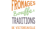 Fromages bouffe & traditions de Victoriaville